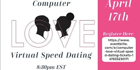 Computer Love:Virtual Speed Dating tickets