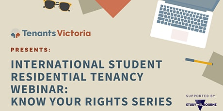 Tenants Victoria: International Student Residential Tenancy Webinar Series tickets