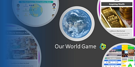 Our World Game (May#1) - Experience and Discover Possibilities tickets