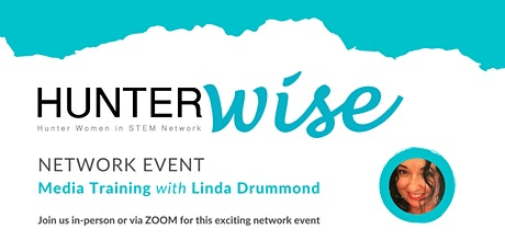 HunterWiSE Network Event: Media Training with Linda Drummond tickets