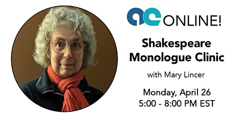 Shakespeare Monologue Clinic with Mary Lincer tickets
