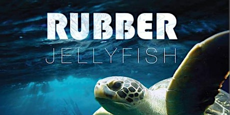 May Movie Month:  Rubber Jellyfish introduced by Rob Olive tickets