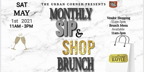 Monthly Sip, Shop and Brunch tickets