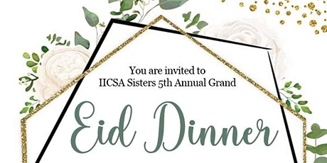 IICSA Sister's Grand Eid Dinner 2021 tickets