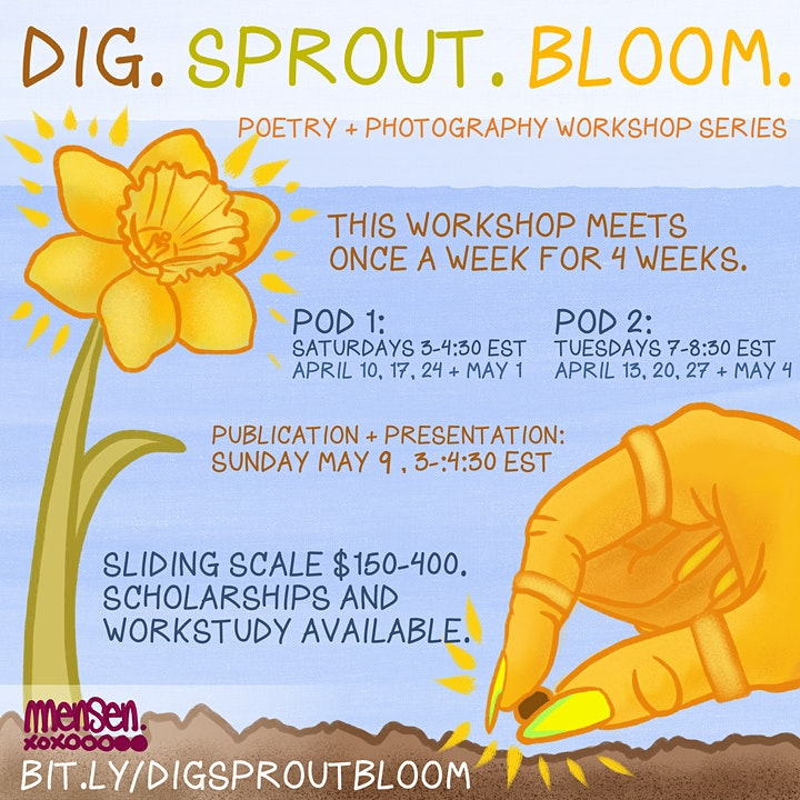 DIG. SPROUT. BLOOM: A Poetry-Writing and Photography Workshop with Mensen image