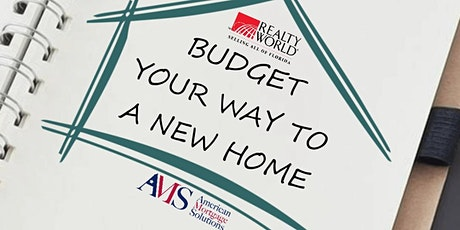 Budget Your Way To A New Home tickets