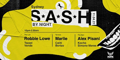 ★ S*A*S*H by Night ★ 11th April ★ tickets