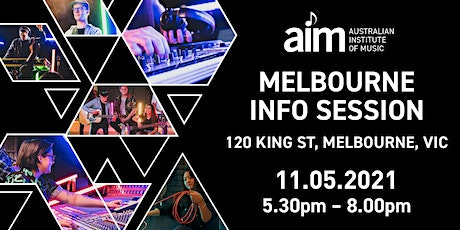 AIM Melbourne Info Session: Careers in Music | Tuesday 11th May 2021 tickets