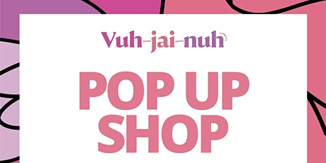 VUHJAINUH COSMETICS POP UP SHOP tickets
