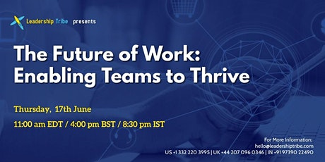 The Future of Work: Enabling Teams to Thrive - 170621 - Canada tickets