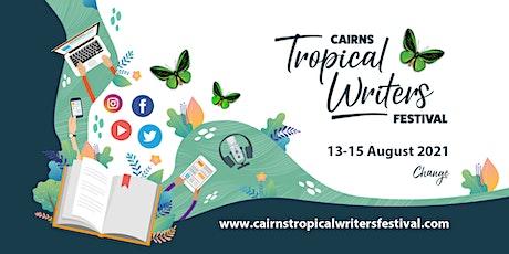 Cairns Tropical Writers Festival - Early Bird Weekend Pass tickets