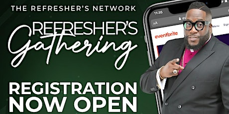 The Refresher's Gathering 2021 tickets