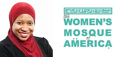 April 30 Jumma'a w/Ustadha Maryam Sharrieff | The Women's Mosque of America tickets