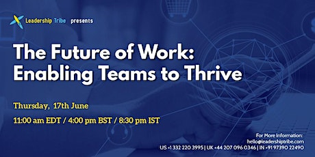 The Future of Work: Enabling Teams to Thrive - 170621 - Sweden tickets