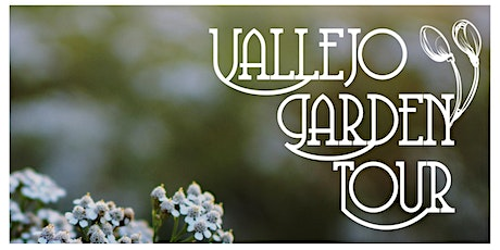 Vallejo Garden Tour 2021 tickets