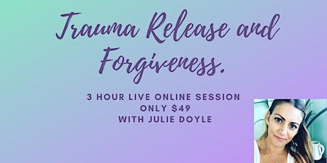 Trauma Release and Forgiveness tickets