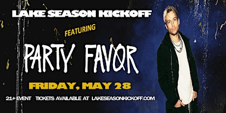 Lake Season Kickoff feat. PARTY FAVOR at Lazy Gators 5/28 tickets