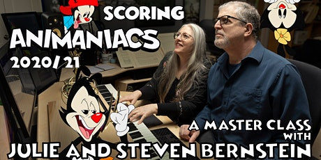 Scoring Animaniacs 2020/21: A Master Class with Julie and Steve Bernstein tickets