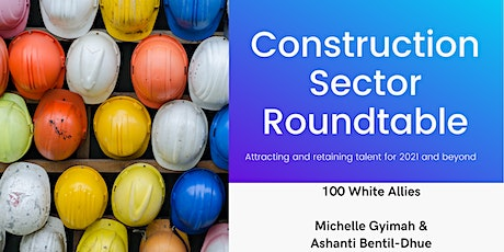 Construction Sector Roundtable tickets