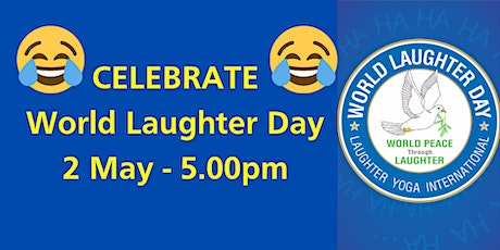 Laughter Yoga Fun on World Laughter Day at 5pm tickets
