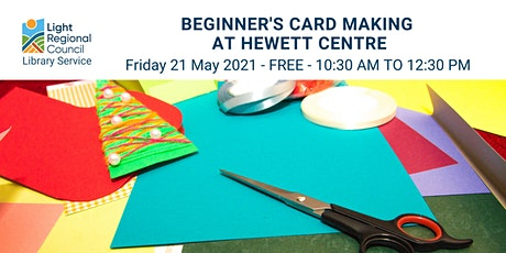 Beginners Card Making  @ the Hewett Centre tickets
