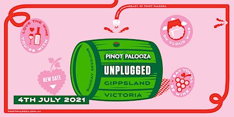 """PINOT PALOOZA """"UnPlugged"""": Gippsland tickets"""