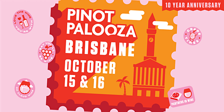 Pinot Palooza: Brisbane 2021 tickets