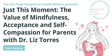 Just This Moment: The Value of Mindfulness, Acceptance and Self-Compassion tickets