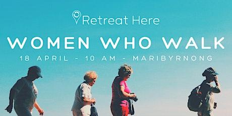 Women Who Walk - Melbourne tickets