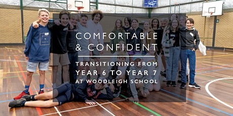 'Comfortable & Confident – Transitioning from Year 6 to Year 7 at Woodleigh tickets