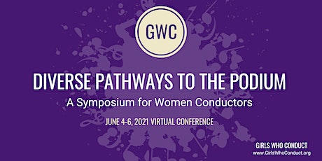 Diverse Pathways to the Podium: A Symposium for Women Conductors tickets
