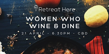 Women Who Wine & Dine Melbourne tickets