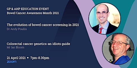 GP & AHP Educational Lecture Via Zoom - Bowel Cancer Updates tickets