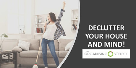 Declutter Your House & Mind! tickets