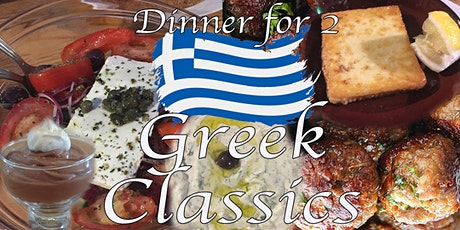 Dinner for Two; Greek Classics  - Cook-Along w/ Chef Kit #LPaGFoodieFriday tickets