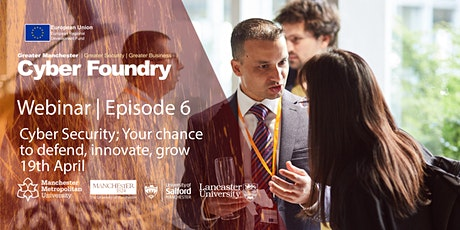 Episode 6: Cyber Security; Your chance to defend, innovate, grow tickets
