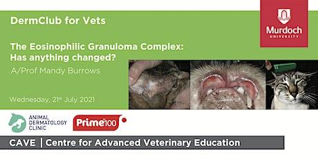 DermClub for Vets - The Eosinophilic Granuloma Complex tickets