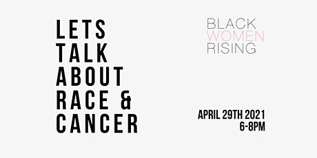 Let's Talk About Race & Cancer tickets