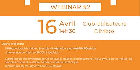 Webinaire #2 du Club Utilisateurs DIMbox billets