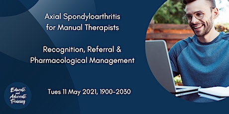 Axial Spondyloarthritis Recognition and Referral for Manual Therapists tickets