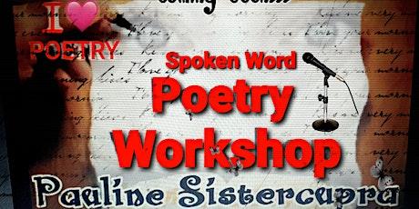 Spoken Word - Poetry Workshop tickets