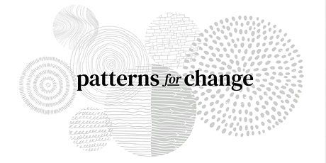 Patterns for Change launch event tickets