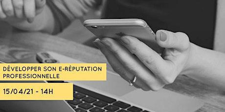 Développer son e-reputation professionnelle billets