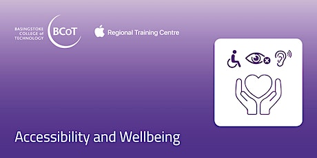 Accessibility and Wellbeing tickets