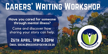 Carers' Writing Workshop with Recovery Devon tickets