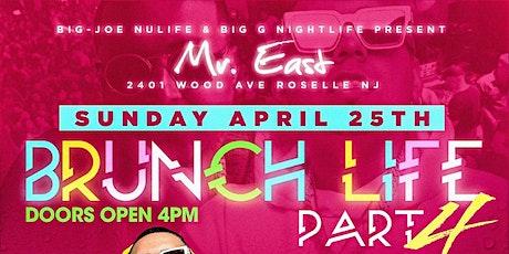 Brunch Life Part 4 DJ Camilo Live At Mister East tickets