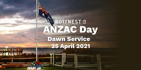 Rottnest Island ANZAC Day Dawn Service 2021 tickets