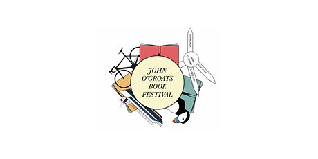 John O'Groats Book Festival: Festival Introduction tickets