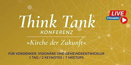 Think Tank Konferenz - Kirche der Zukunft Tickets