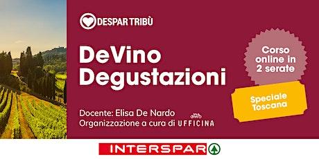 DeVino Degustazioni: Speciale Toscana biglietti